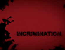 Incrimination – Title Design